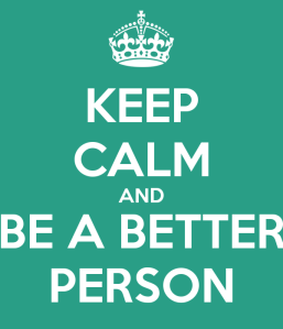 keep-calm-and-be-a-better-person-9